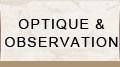 optique observation