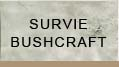 survie bushcraft